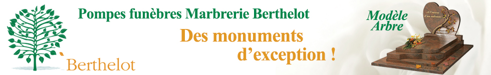 Berthelot - des monuments d'exception